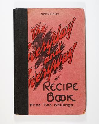 Cookbook, The Everyday and Everyway Recipe Book